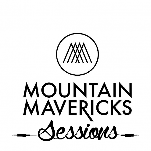 Mountain Maverick Sessions