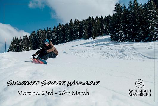 Mountain Mavericks Learn How To Snowboard in Morzine Weekend