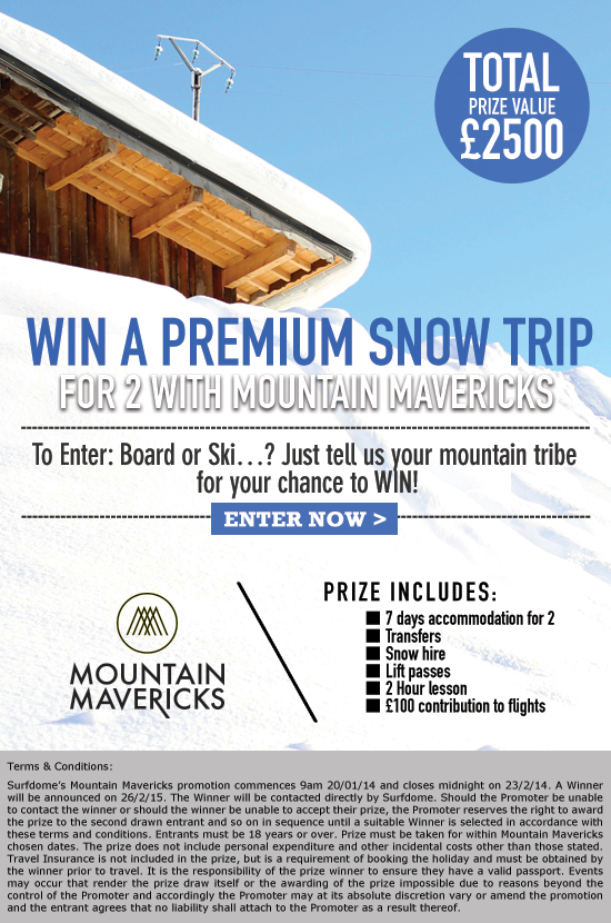 Surfdome and Mountain Mavericks Competition (now closed)