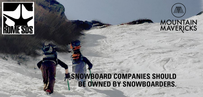 Snowboard company owned by snowboarders - Rome Snowboards